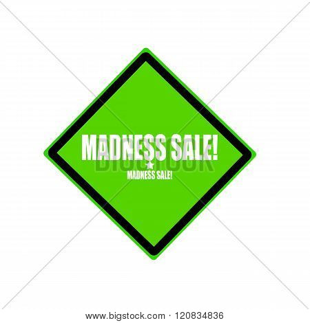 Madness Sale White Stamp Text On Green Background