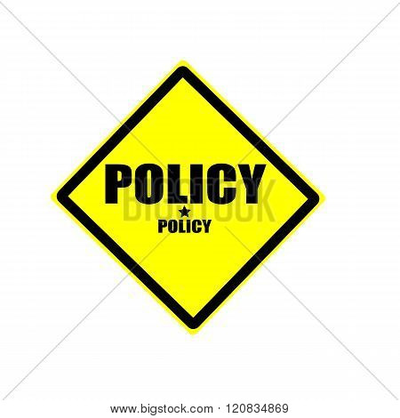 Policy Black Stamp Text On Yellow Background