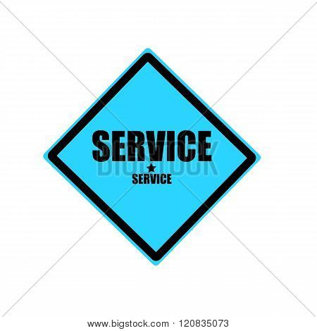 Service Black Stamp Text On Blue Background