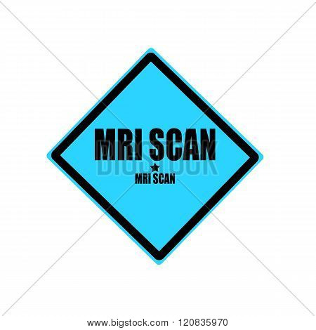 Mri Scan Black Stamp Text On Blue Background