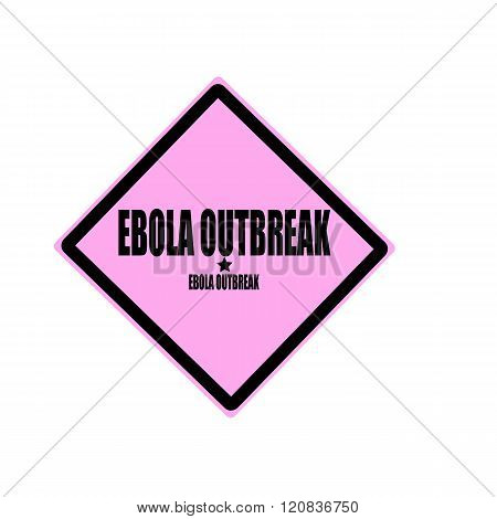 Ebola Outbreak Black Stamp Text On Pink Background