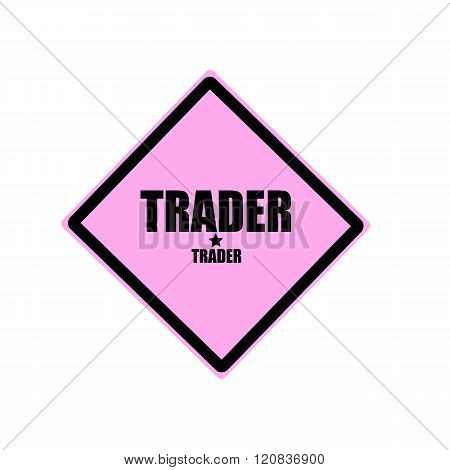 Trader Black Stamp Text On Pink Background