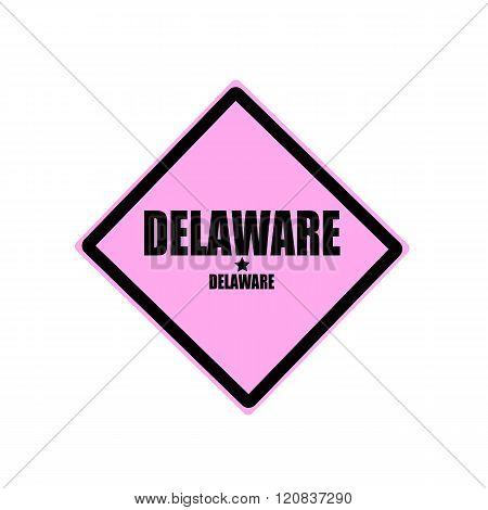 Delaware Black Stamp Text On Pink Background