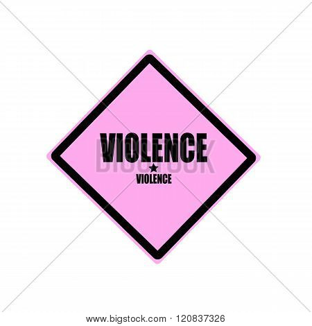 Violence Black Stamp Text On Pink Background