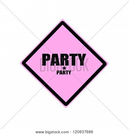 Party Black Stamp Text On Pink Background