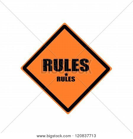 Rules Black Stamp Text On Orange Background