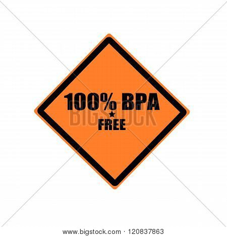 100 Percent Bpa Free Black Stamp Text On Orange Background
