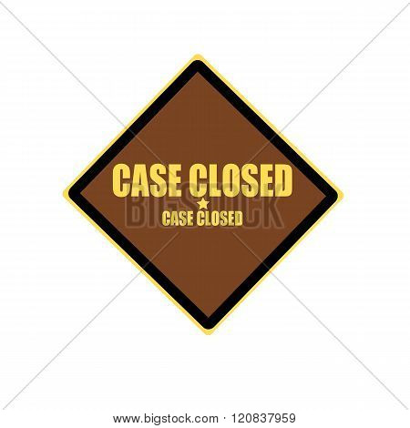 Case Closed Yellow Stamp Text On Brown Background