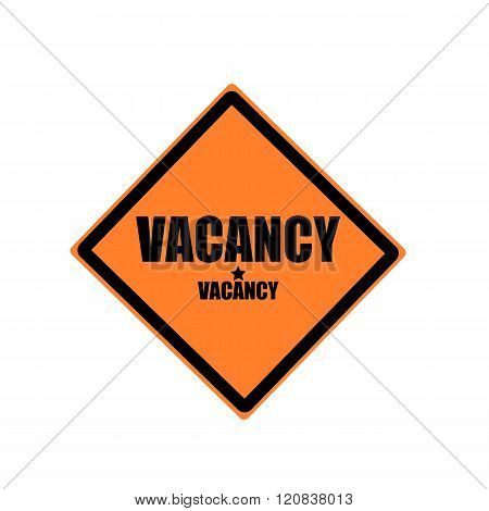 Vacancy Black Stamp Text On Orange Background