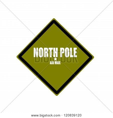North Pole Air Mail White Stamp Text On Green Background