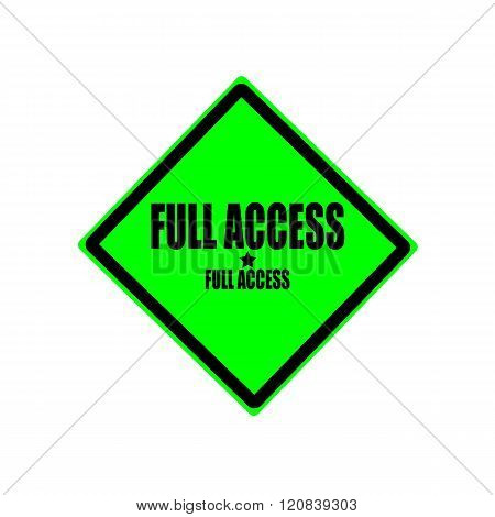 Full Access Black Stamp Text On Green Background