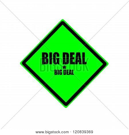 Big Deal Black Stamp Text On Green Background