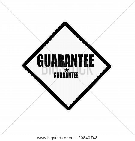 Guarantee Black Stamp Text On White Background