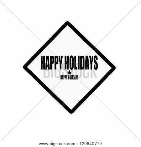 Happy Holidays Black Stamp Text On White Background