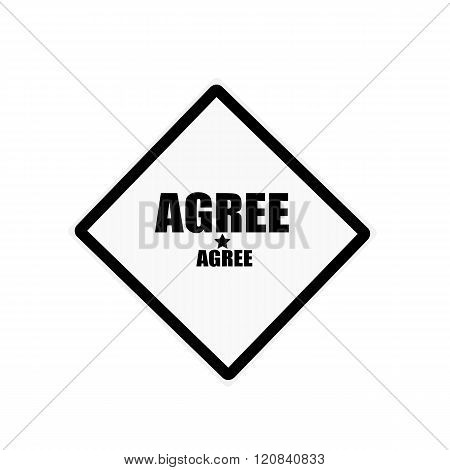 Agree Black Stamp Text On White Background