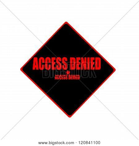 Access Denied Red Stamp Text On Black Background
