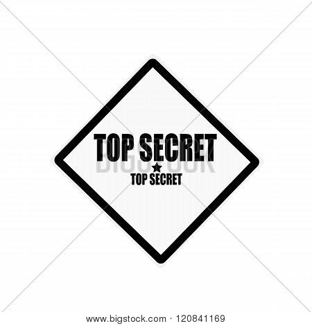 Top Secret Black Stamp Text On White Background