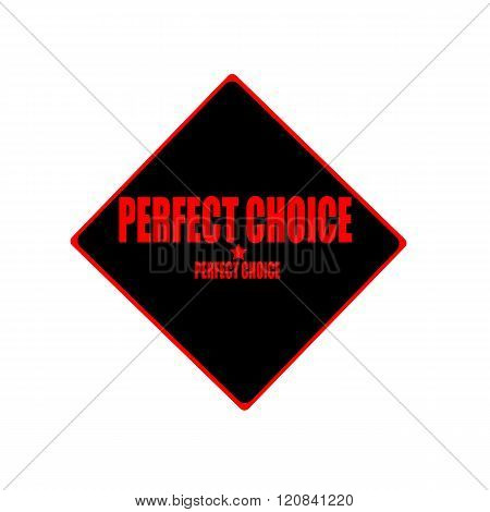 Perfect Choice Red Stamp Text On Black Background