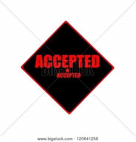 Accepted Red Stamp Text On Black Background