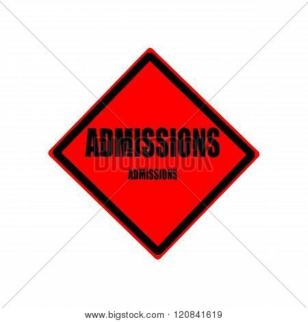 Admissions Black Stamp Text On Red Background