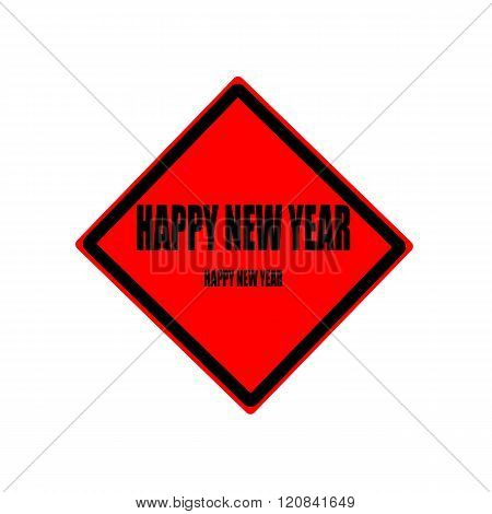 Happy New Year Black Stamp Text On Red Background
