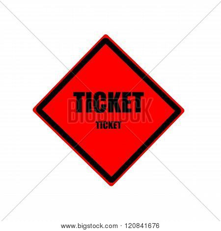 Ticket  Black Stamp Text On Red Background