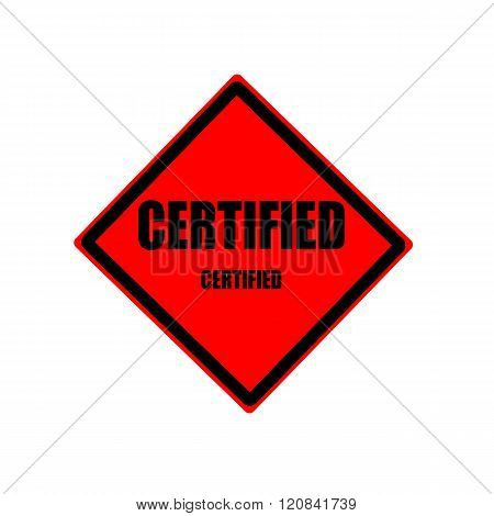 Certified Black Stamp Text On Red Background