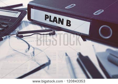 Plan B on Office Folder. Toned Image.