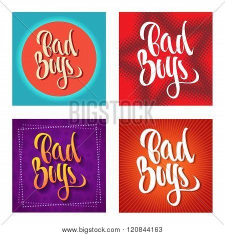 Bad Boys Inscription