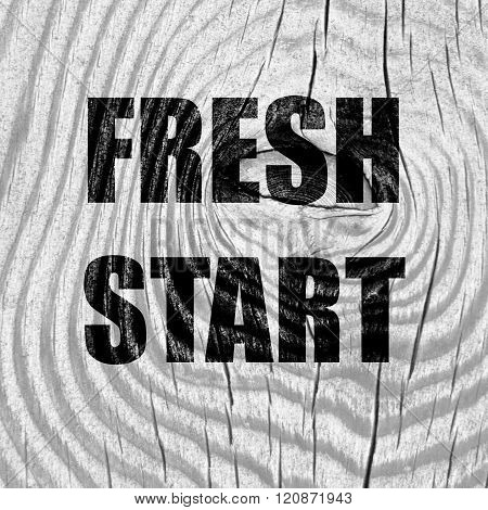 Fresh start sign