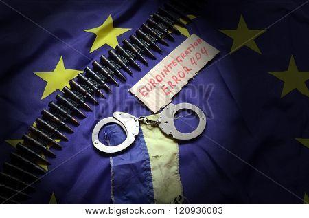 Eurointegration.Error 404.EU and Ukraine Flag