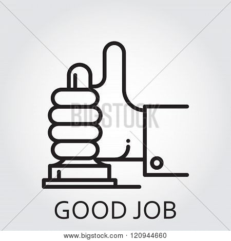 Black flat line vector icon with a picture of good job as stamp in hand