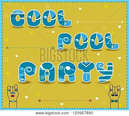 Inscription Cool Pool Party. Funny Blue And White Letters