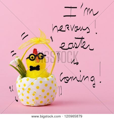 a teddy chick in a hitched egg decorated with a dot-pattern and the text I am nervous easter is coming handwritten, against a pink background