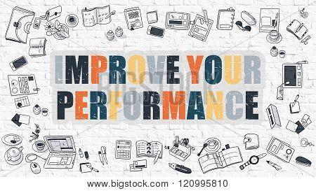 Improve Your Performance in Multicolor. Doodle Design.