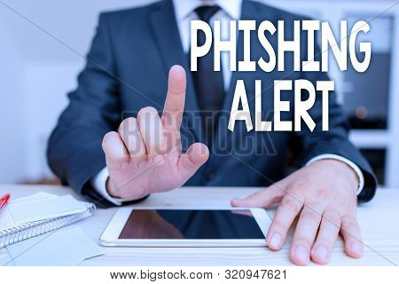 poster of Text Sign Showing Phishing Alert. Conceptual Photo Aware To Fraudulent Attempt To Obtain Sensitive I