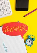Text Sign Showing Grammar. Conceptual Photo Whole System Structure Language Syntax And Morphology Em poster