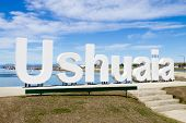 Ushuaia Landmark. Ushuaia Written In White Letters. Southernmost City In The World. Argentina Landma poster