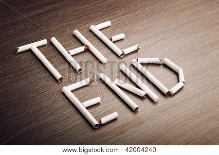 "Concept Of Dangers Of Smoking. Word ""the End"" Of Cigarettes"