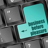pic of porno  - business before pleasure words on computer keyboard pc - JPG