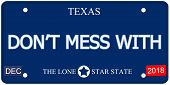 Don't Mess With Texas Imitation License Plate