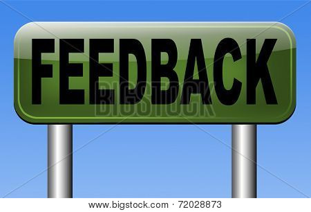 feedback or testimonials road sign. Leave publical comments for improvement and customer satisfaction