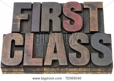 first class - isolated words in vintage letterpress wood type