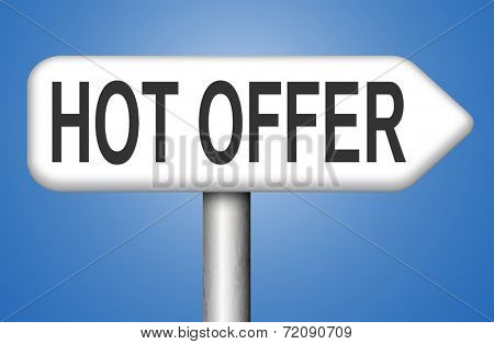 hot offer sign special low price for product promotion at internet online webshop road sign