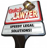 picture of lawyer  - Quick Lawyer sign advertising a law firm of attorneys promising speedy legal solutions to your problems or lawsuits - JPG