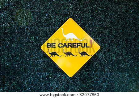 Becareful Sign
