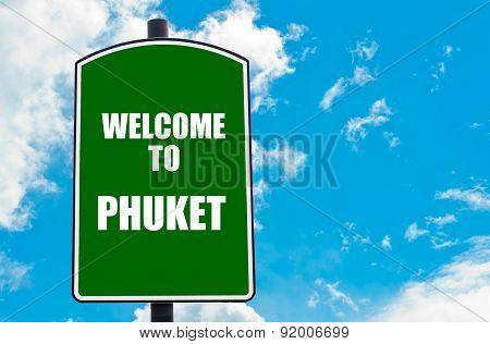 Welcome To Phuket