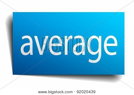 Average Blue Square Isolated Paper Sign On White