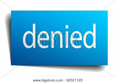 Denied Blue Paper Sign On White Background