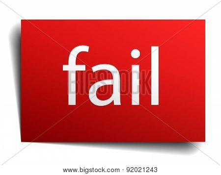 Fail Red Square Isolated Paper Sign On White